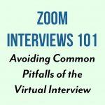 Zoom Interviews 101