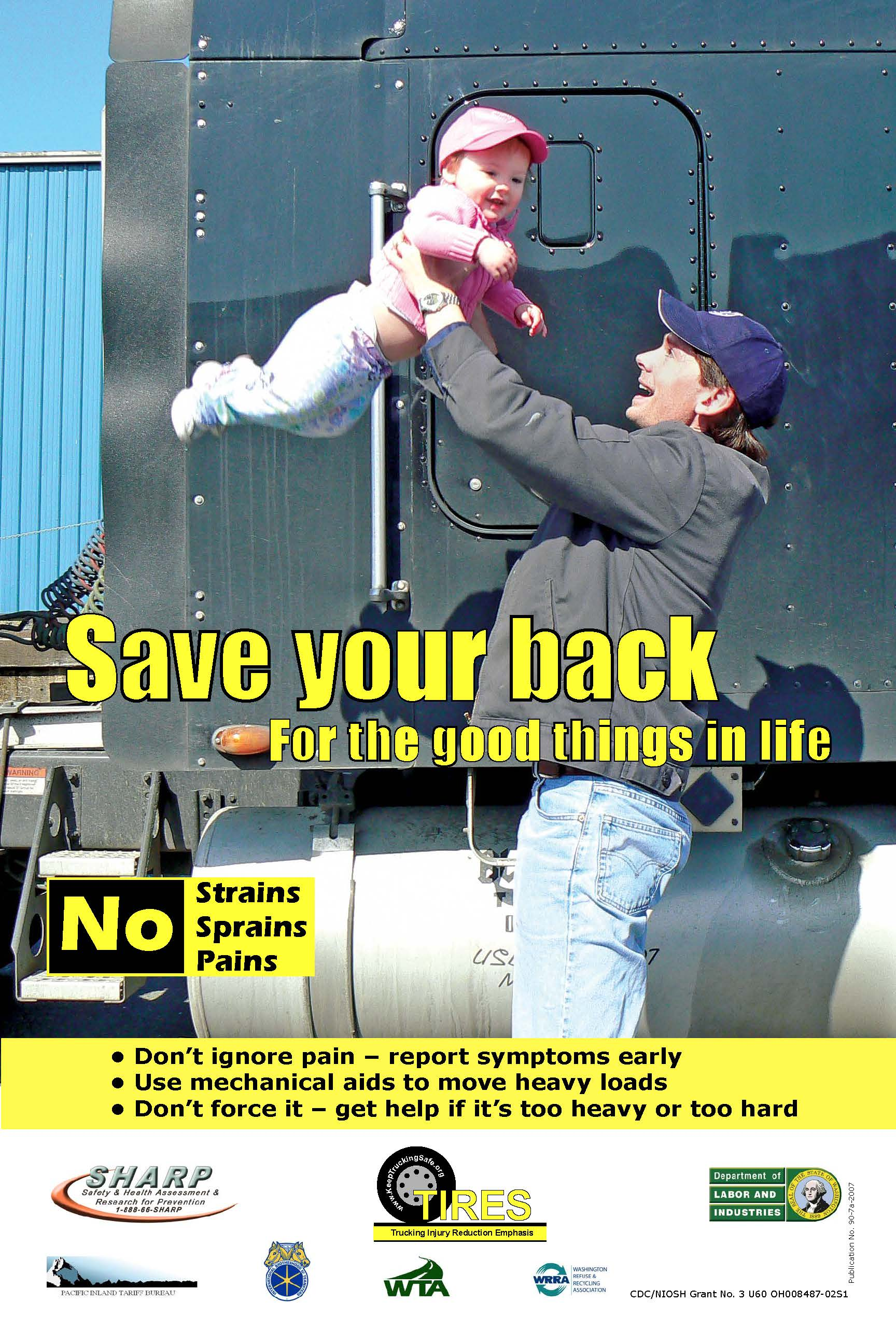 image of a man lifting a baby above his head with a warning about lifting safely to save your back for the good things in life.