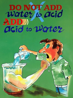 image reminding people to always pour acids into water and never adding water to the acid