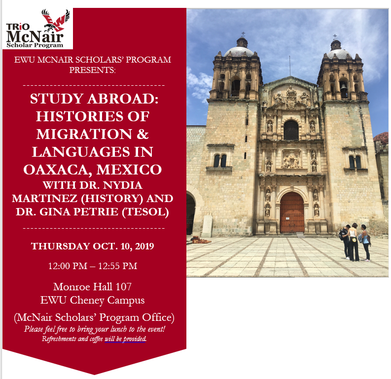 2019's McNair Flyer about the Oaxaca Study Abroad Opportunity