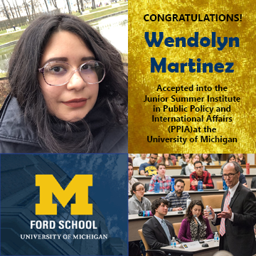 Photo of Wendolyn Martinez, logo for University of Michigan Ford School logo, picture of classroom at Ford, beside text: Congratulations Wendolyn Martinez!