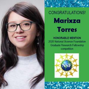 Photo of Marixza Torres next to blue gliitter and green backdrop with text congratulating her and National Science Foundation logo (globe with NSF across front)