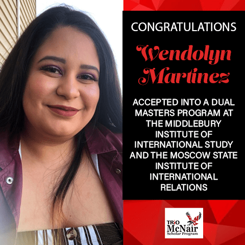 Wendolyn Martinez Graduate School Acceptances 2021 MID