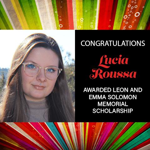Lucia Roussa awarded Leon and Emma Solomon Memorial Scholarship