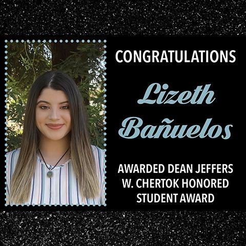 EWU McNair Scholar Lizeth Bañuelos Awarded Dean Jeffers W. Chertok Honored Student Award
