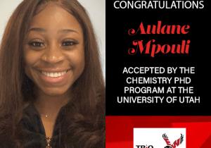 Aulane Mpouli Graduate School Acceptances 2021 Utah