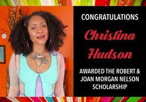 Christina has been awarded the Robert and Joan Morgan Nelson Scholarship.