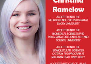 Photo of EWU Scholar Christina Ramelow next to red background with white text congratulating her for acceptance into multiple PhD programs.