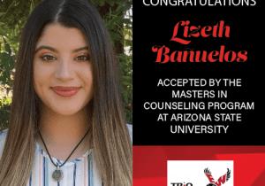 Lizeth Banuelos Graduate School Acceptances 2021 ASU