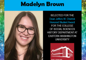Photo of Madelyn Brown next to congratulations for her award and a logo for the EWU College of Social Sciences, surrounded by border of rainbow glitter