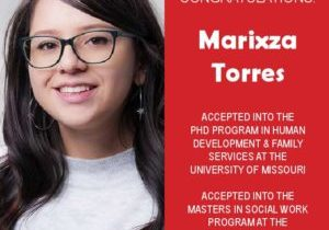 EWU McNair Scholar Marixza Torres Accepted into PHD at University of Missouri and MSW at University of Texas, Austin