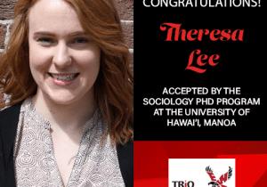 Theresa Lee Graduate School Acceptances 2021 HI