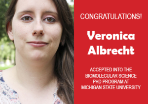 Veronica Albrecht Grad School Acceptances Announcements 2019