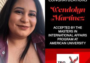 Wendolyn Martinez Graduate School Acceptances 2021 AU