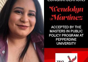 Wendolyn Martinez Graduate School Acceptances 2021 PEP