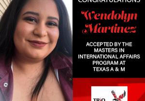 Wendolyn Martinez Graduate School Acceptances 2021 TEX