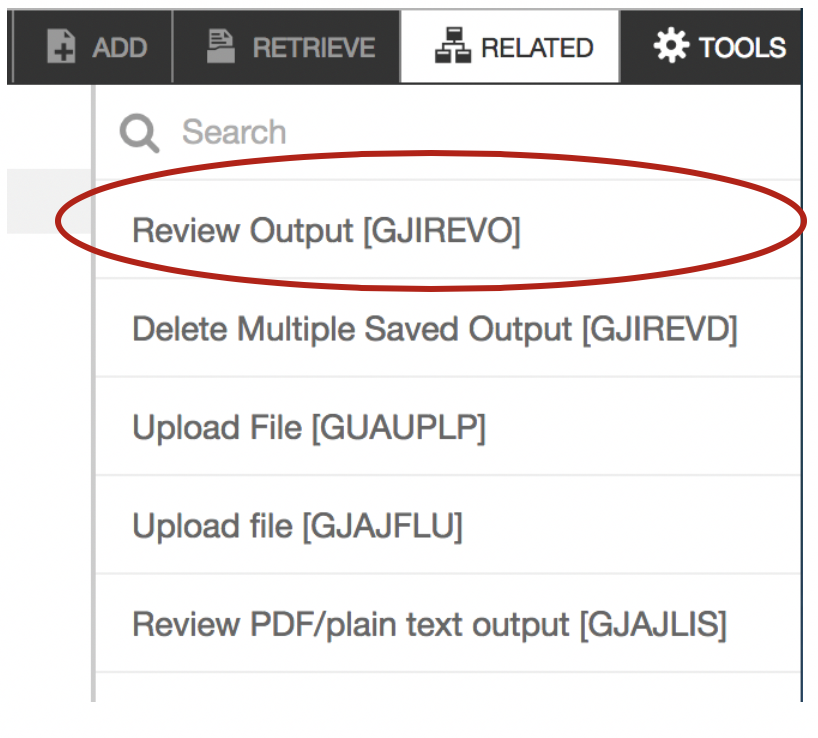"""Showing where to select """"Review Output"""" under """"Related"""" menu."""