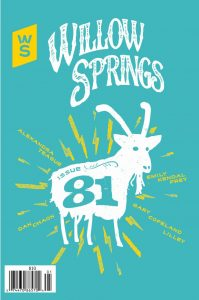 Issue 81 Cover shows Chris Bovey print of Spokane's famous garbage goat in teal and yellow with Willow Springs in decorative font.