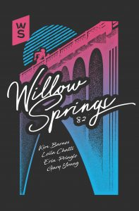 Issue 82 Cover shows Chris Bovery print of a bridge in pink and blue with Willow Springs in decorative font.