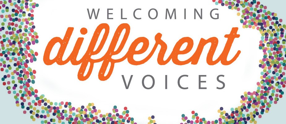 """Graphic with text """"Welcoming Different Voices"""""""